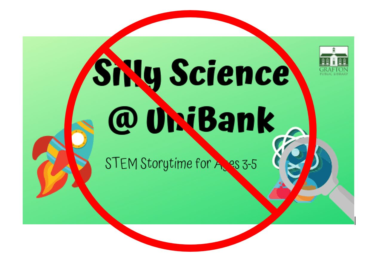 Silly Science Cancelled Monday January 27